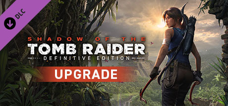 Shadow Of The Tomb Raider Definitive Upgrade On Steam