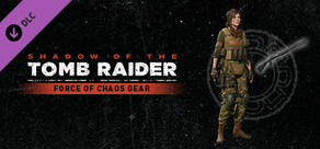 Shadow of the Tomb Raider - Force of Chaos Gear cover art