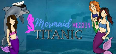 Mermaid Mission Titanic cover art