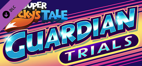 Super Lucky's Tale: Guardian Trials