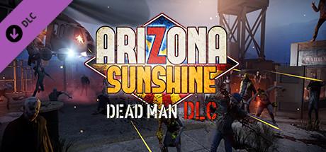 Arizona Sunshine Dead Man