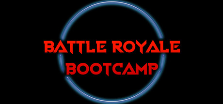 Battle Royale Bootcamp
