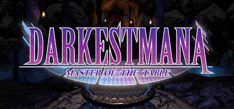 Darkest Mana : Master of the Table