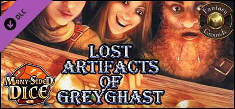 Fantasy Grounds - Lost Artifacts of Greyghast (5E)