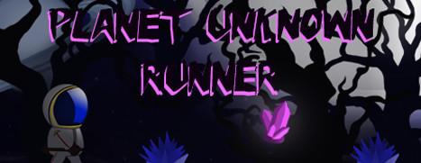 Planet Unknown Runner
