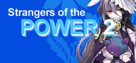 Teaser image for Strangers of the Power 2
