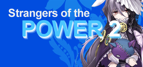Strangers of the Power 2 on Steam