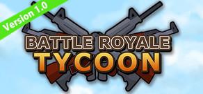 Battle Royale Tycoon