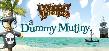A Tale of Pirates a Dummy Mutiny
