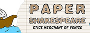 Paper Shakespeare: Stick Merchant of Venice