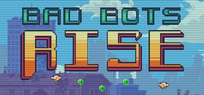 Bad Bots Rise cover art