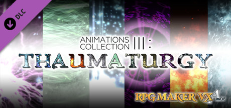RPG Maker VX Ace - Animations Collection III - Thaumaturgy