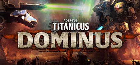 Adeptus Titanicus: Dominus on Steam