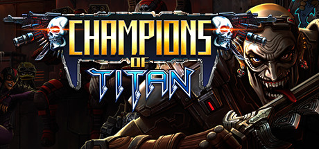 Champions of Titan · AppID: 853230 · Steam Database