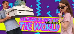 The Pizza Delivery Boy Who Saved the World cover art