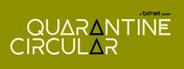 Quarantine Circular