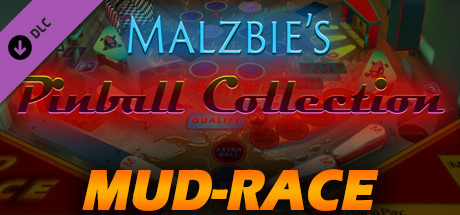 Malzbie's Pinball Collection - Mud Race Table