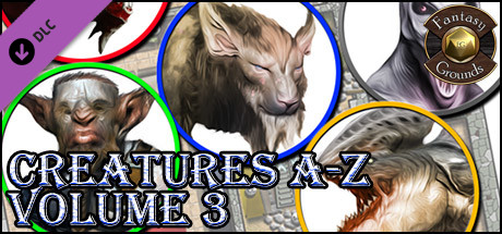 Fantasy Grounds - Creatures A-Z, Volume 3 (Token Pack)