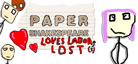Teaser image for Paper Shakespeare: Loves Labor(s) Lost
