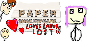 Paper Shakespeare: Loves Labor(s) Lost cover art