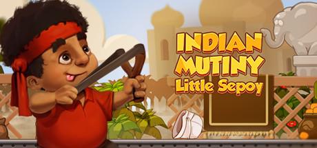 Indian Mutiny: Little Sepoy