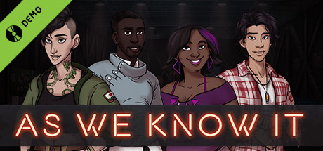 As We Know It Demo