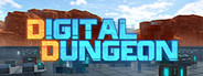 Digital Dungeon