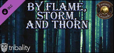 Fantasy Grounds - By Flame, Storm, and Thorn (5E)