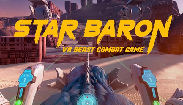 STAR BARON – VR BEAST COMBAT GAME on Steam