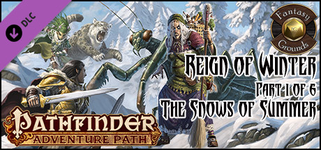 Fantasy Grounds - Pathfinder RPG - Reign of Winter AP 1: The Snows of Summer (PFRPG)
