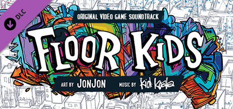 Floor Kids: Original Soundtrack