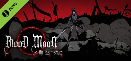 Blood Moon: The Last Stand Demo
