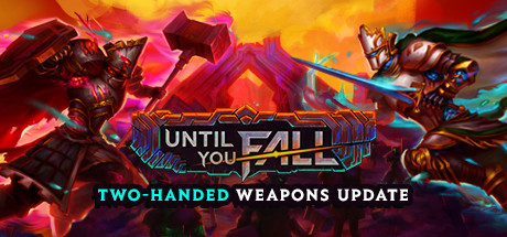 Save 20% on Until You Fall on Steam