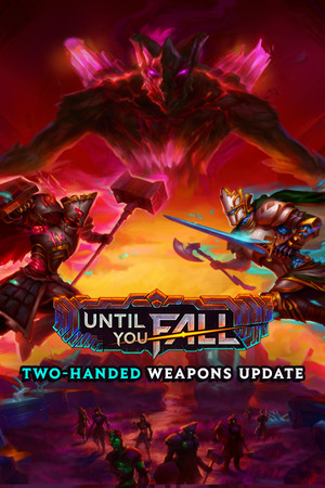 Until You Fall poster image on Steam Backlog