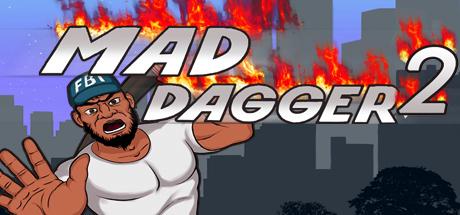 Mad Dagger 2