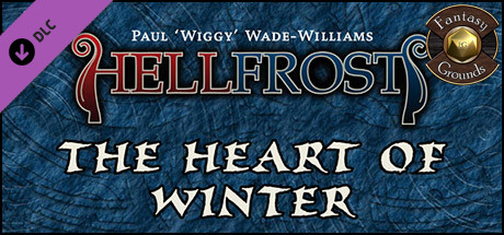 Fantasy Grounds - Hellfrost: Heart of Winter (Savage Worlds)