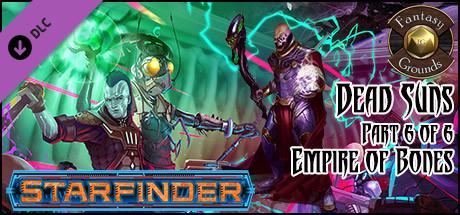 Fantasy Grounds - Starfinder RPG - Dead Suns AP 6: Empire of Bones (SFRPG)