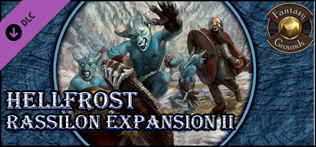 Fantasy Grounds - Hellfrost: Rassilon Expansion II (Savage Worlds)
