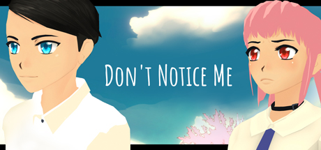 Don't Notice Me