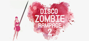 Disco Zombie Rampage 2 cover art