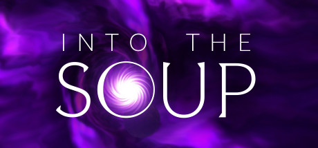 Into The Soup