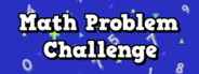 Math Problem Challenge