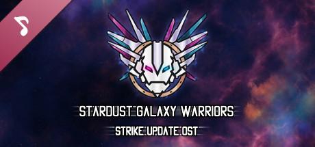 Stardust Galaxy Warriors - Strike Update OST