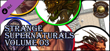 Fantasy Grounds - Strange Supernaturals, Volume 3 (Token Pack)
