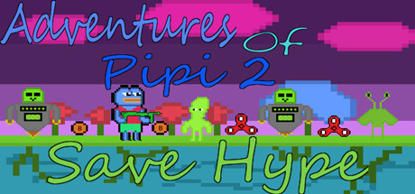 Adventures Of Pipi 2 Save Hype