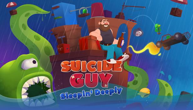 Suicide Guy: Sleepin' Deeply
