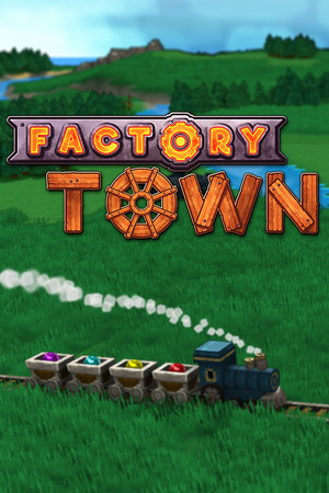 Factory Town poster image on Steam Backlog