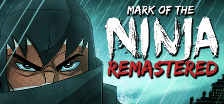 Mark of the Ninja: Remastered: