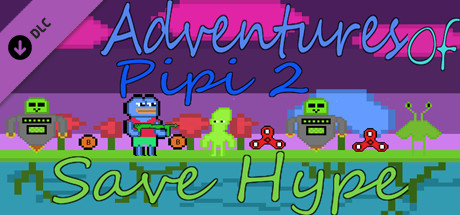 Adventures Of Pipi 2 Save Hype - Soundtrack