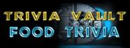 Trivia Vault: Food Trivia